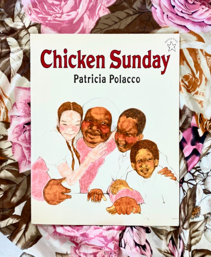 Chicken Sunday by PatriciaPolacco