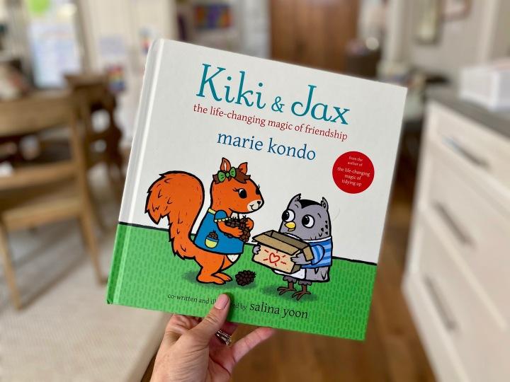 Kiki & Jax: The Life-Changing Magic of Friendship by Marie Kondo and SalinaYoon