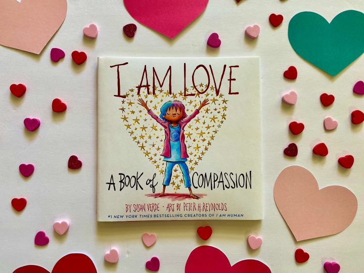 I am Love: A Book of Compassion by Susan Verde + An InstagramGiveaway!