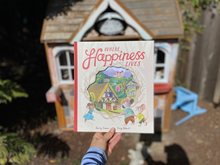 Where Happiness Lives by Barry Timms, illustrated by Greg Abbott