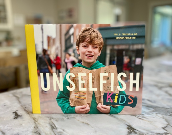 Unselfish Kids by Paul D. Parkinson and Sammie Parkinson